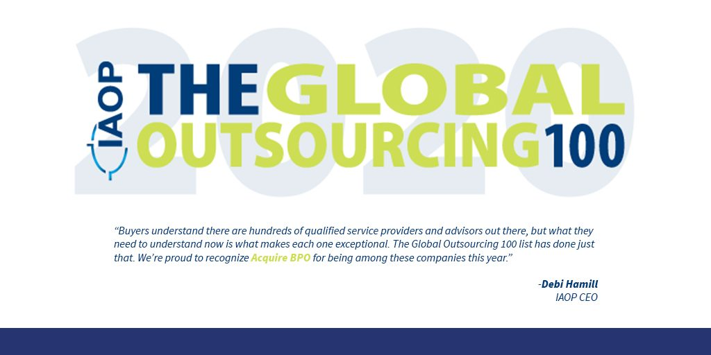 Acquire BPO an IAOP® Global Outsourcing 100 company—for the fourth consecutive year